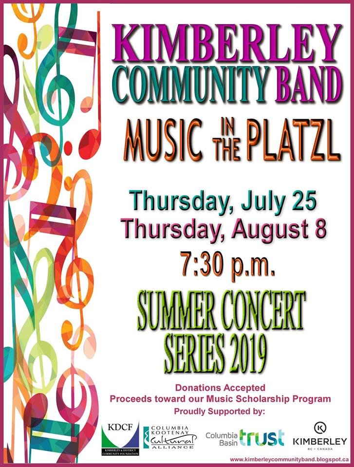 THURSDAY, August 8th - Music in the Platzl - Summer concert series 2019 | Kimberley Community Band's summer concert series 2019* Hosted by Kimberley Community Band
