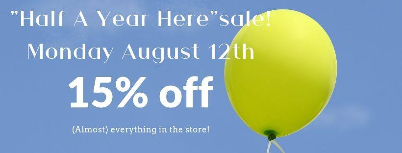 MONDAY, August 12th - Half-A-Year Here Sale! | Can you believe we've already been here 6 months?! We can't! But any excuse for fun will do around here, and this is as good a reason as any! A one-day-only sale - but you'll have to keep an eye on our Facebook page for details!* Hosted by Huckleberry Books Cranbrook