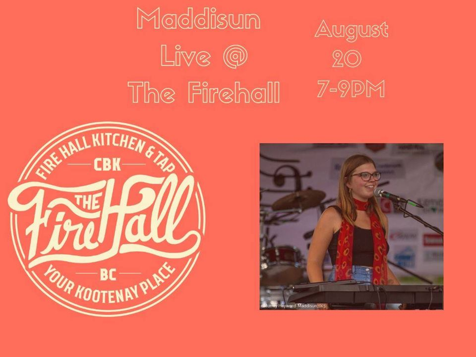 TUESDAY, August 20th - Maddisun - Firehall Kitchen and Tap   Come enjoy some live music on a fine Tuesday night. The Firehall is a great place to be ♥* Hosted by Maddisun and Fire Hall Kitchen & Tap