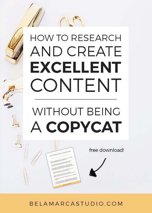 How to Research and Create Content - Without Being a Copycat | BelaMarca Studio