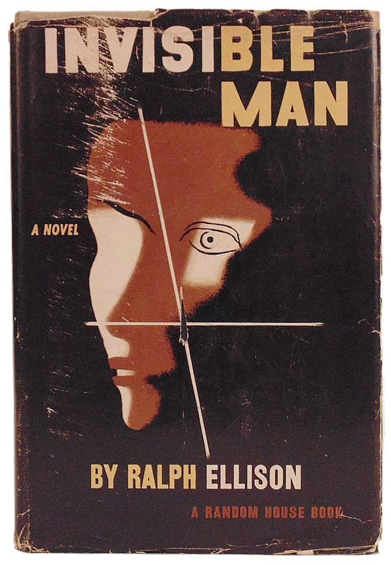 """I am an invisible man...I am a man of substance, of flesh and bone, fiber and liquids—and I might even be said to possess a mind. I am invisible, understand, simply because people refuse to see me."" -Ralph Ellison"