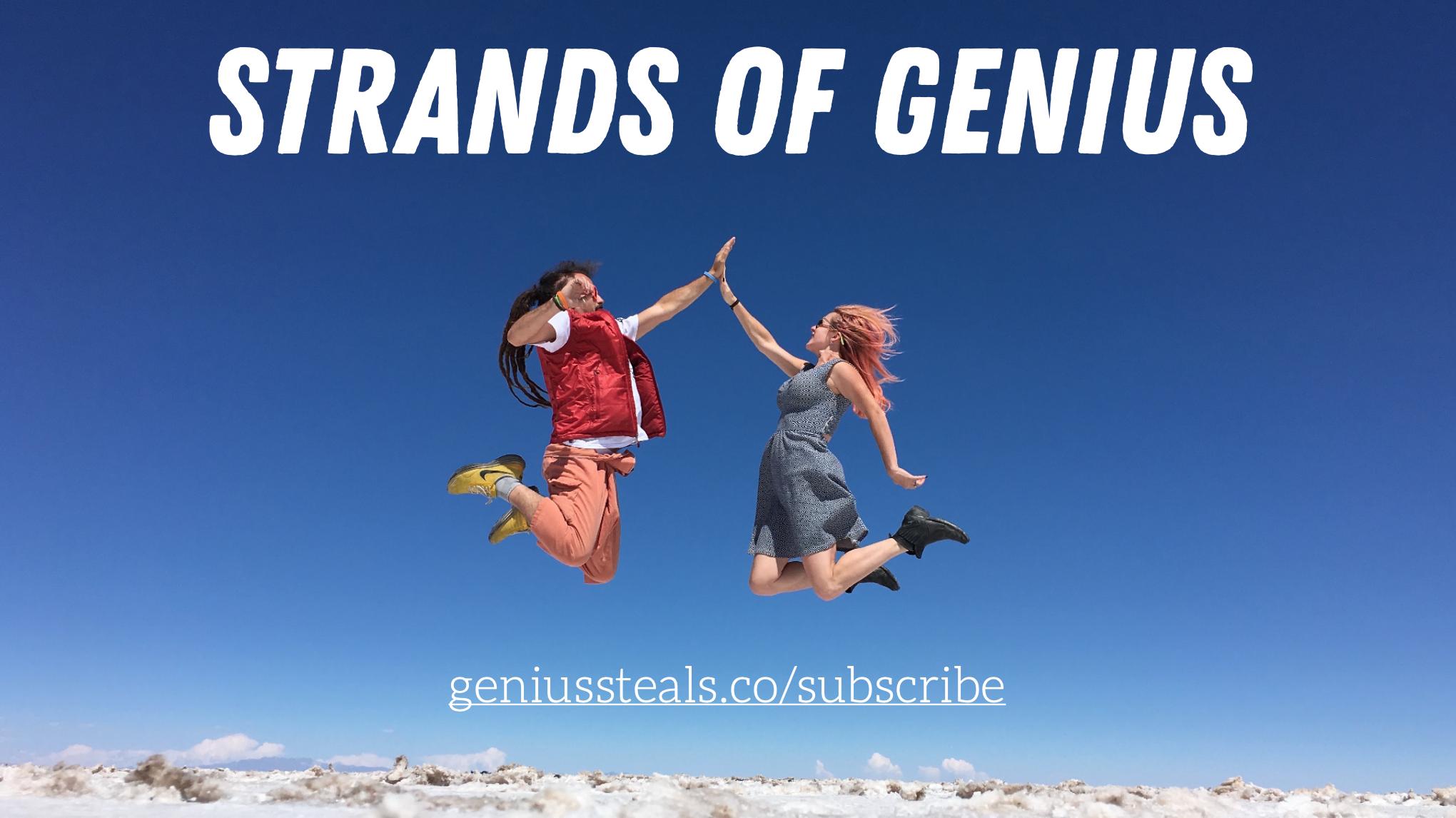 Strands of Genius
