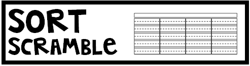 Materials: Spelling Words, Letters, Sort Scramble Template