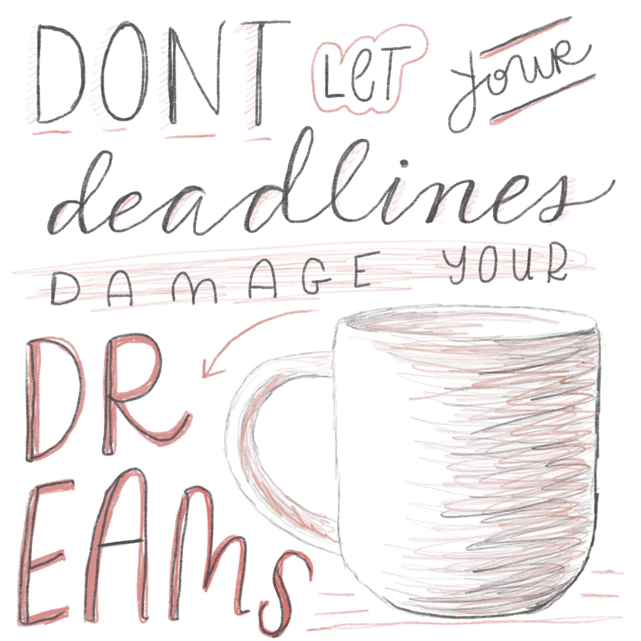 deadlines suck