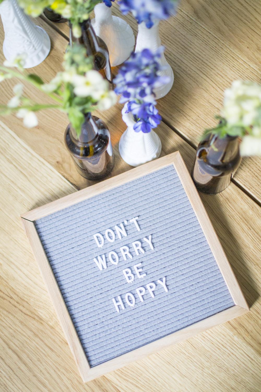 don't worry be hoppy letterboard.jpg