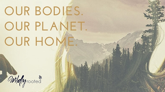 our-bodies.-our-planet.-our-home..jpg