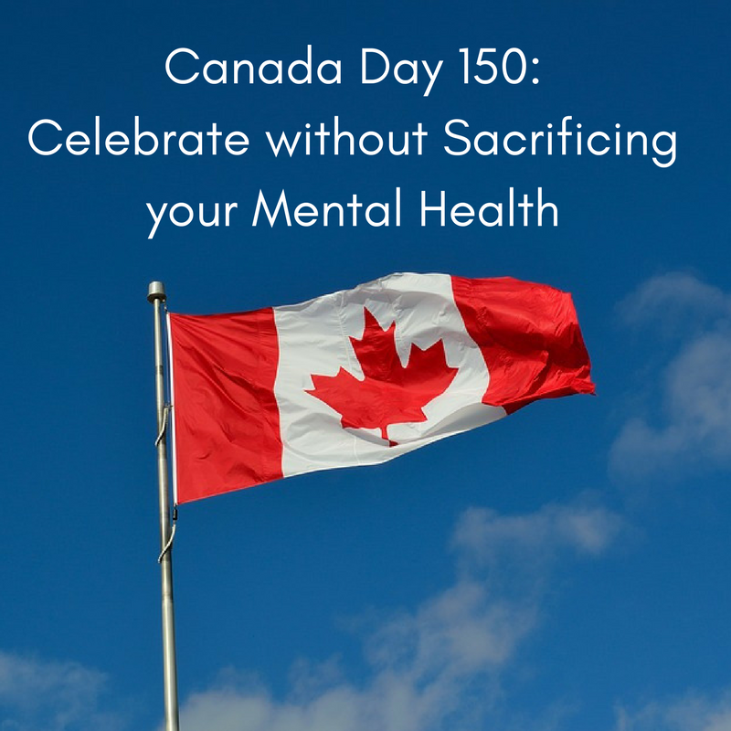 Image description: Canadian Flag set against a blue sky with white clouds. White text reads: 'Celebrate Without Sacrificing Your Mental Health
