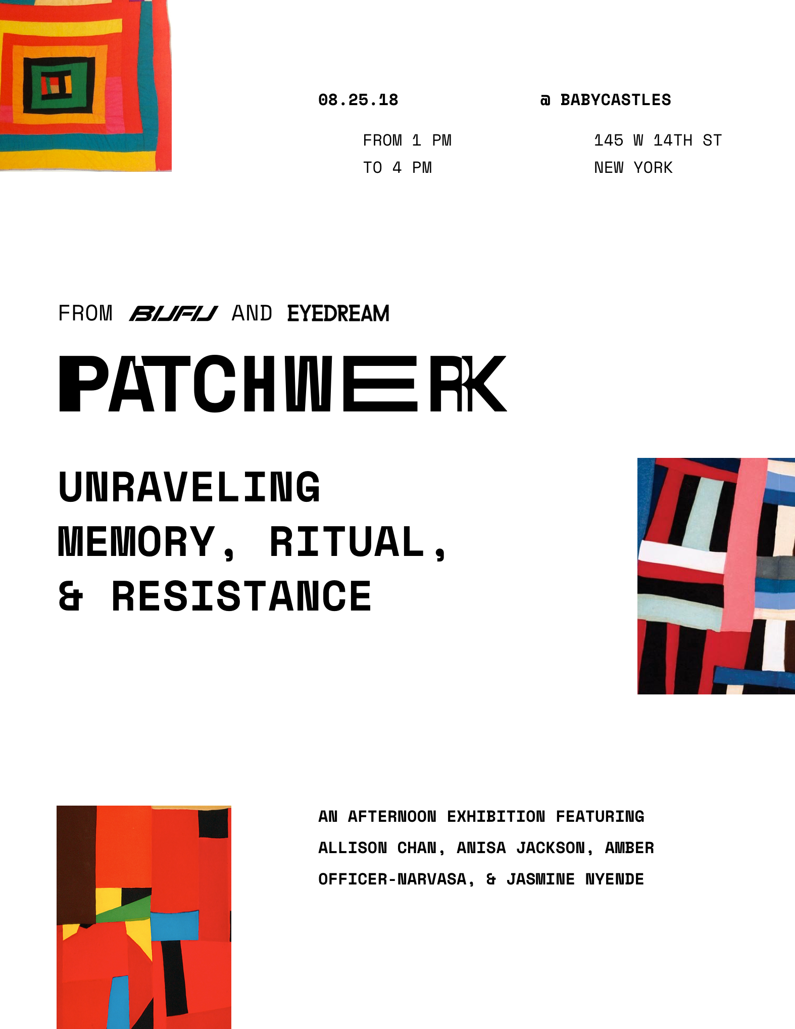 PATCHWERK: Unraveling Memory, Ritual, & Resistance - PATCHWERK☁️☁️☁️☁️☁️☁️☁️☁️☁️☁️☁️☁️☁️☁️☁️☁️☁️☁️☁️☁️☁️☁️☁️☁️Unraveling Memory, Ritual, & Resistance☁️☁️☁️☁️☁️☁️☁️☁️☁️☁️☁️☁️☁️☁️☁️☁️☁️☁️☁️☁️☁️☁️☁️☁️@@@ Babycastles☁️☁️☁️☁️☁️☁️☁️☁️☁️☁️☁️☁️☁️☁️☁️☁️☁️☁️☁️☁️☁️☁️☁️☁️INSTALLATION // WORKSHOP // OPEN SPACEWith Eyedream Residents Cohort 3Allison Chan, Anisa Jackson, Amber Officer-Narvasa and Jasmine Nyende1PM - 4PM☁️☁️☁️☁️☁️☁️☁️☁️☁️☁️☁️☁️☁️☁️☁️☁️☁️☁️☁️☁️☁️☁️☁️☁️