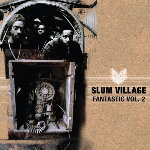 Slum Village  - Fan-Tas-Tic, Vol. 2