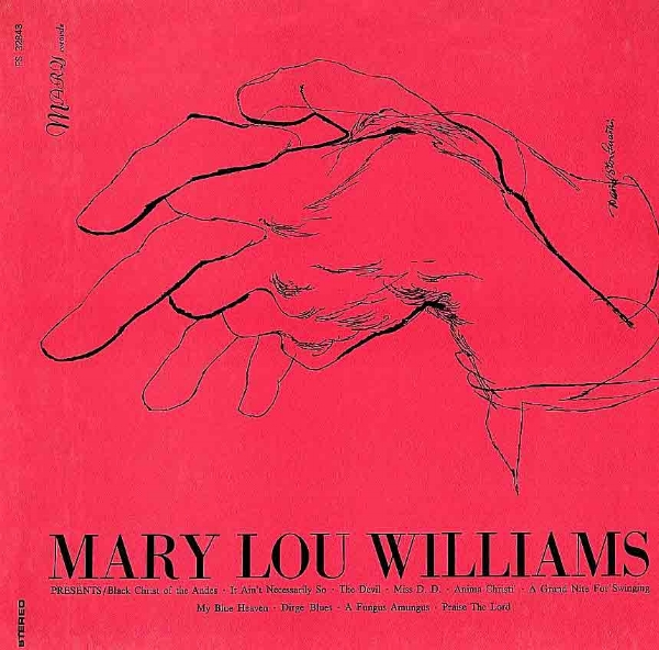 Mary Lou Williams - Black Christ of the Andes