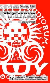 Video game education, edito da Unicopli, prezzo di copertina €15.