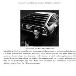 Ernest Cline, autore di Player One, ha una Delorean targata ECTO88 con un computer di bordo chiamato KITT.