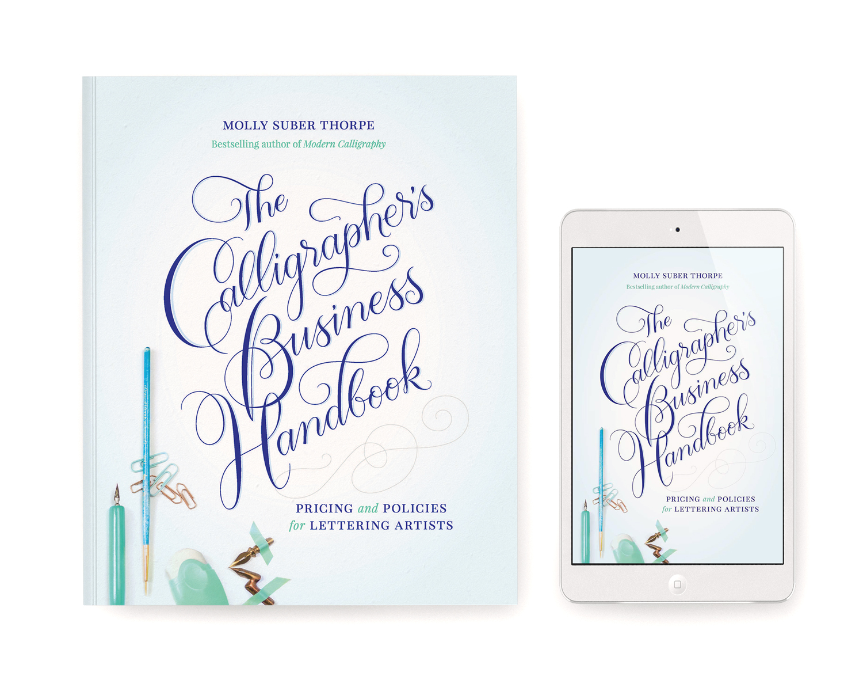 Calligrapher's Business Handbook - Molly Suber Thorpe - Plurabelle
