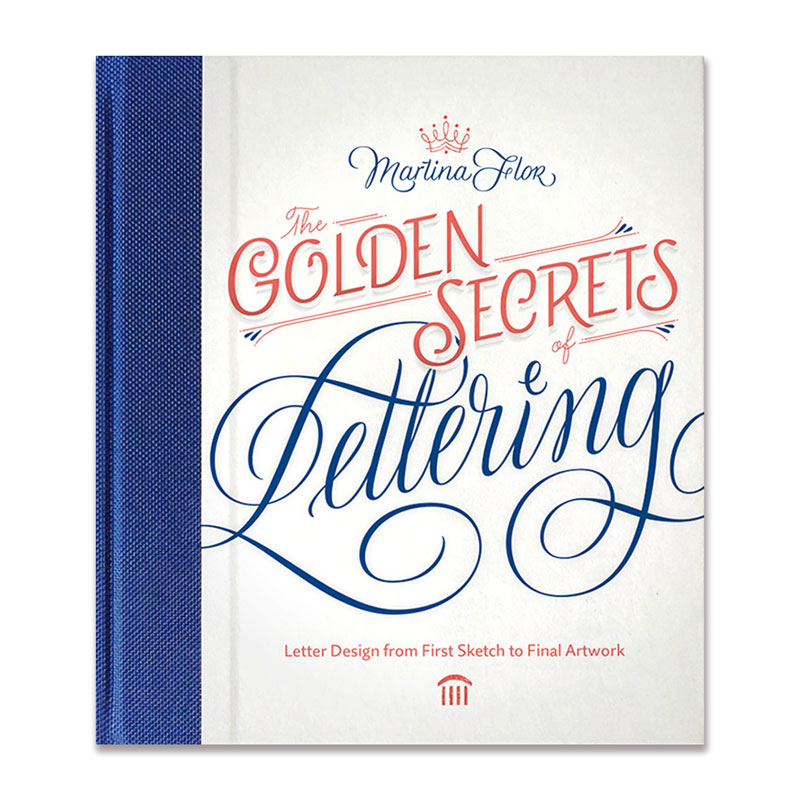"<p><strong><a href=""http://amzn.to/2ssCX4w"" target=""_blank"">The Golden Secrets of Lettering by Martina Flor</a></strong>$35.00</p>"