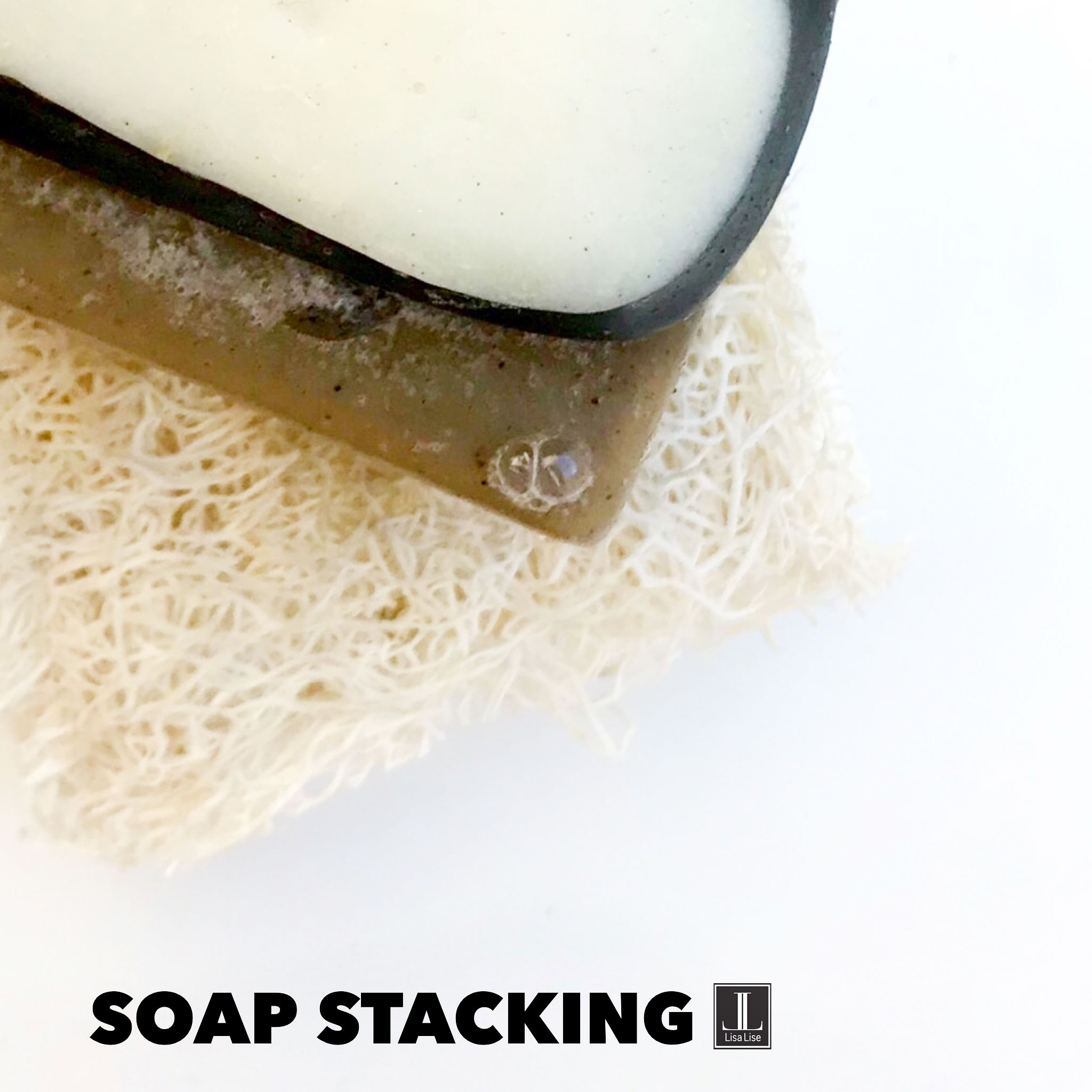 LisaLisesoapstacking.jpg