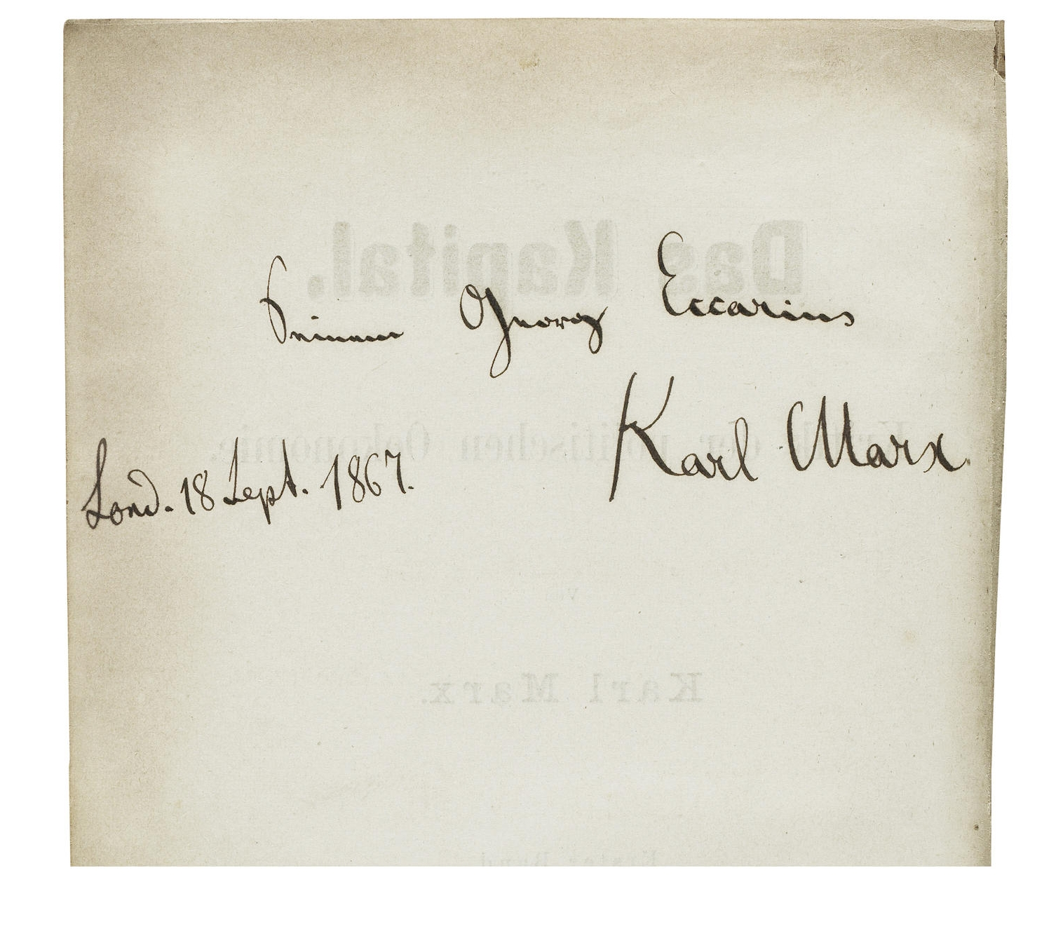 "Marx. Das Kapital, 1867, inscribed by Marx to Johann Georg Eccarius: ""one of my oldest friends and adherents"""