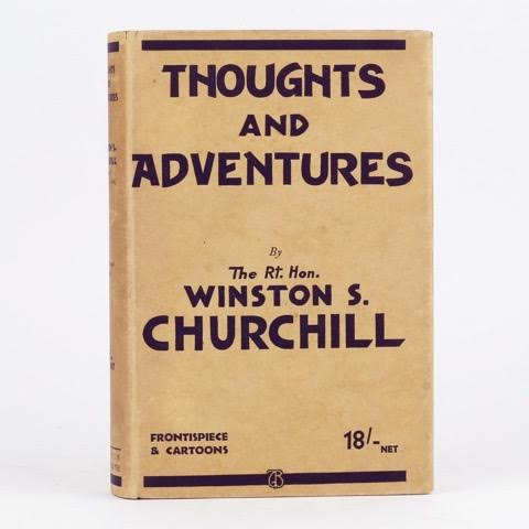 CHURCHILL, Thoughts and adventures, 1932