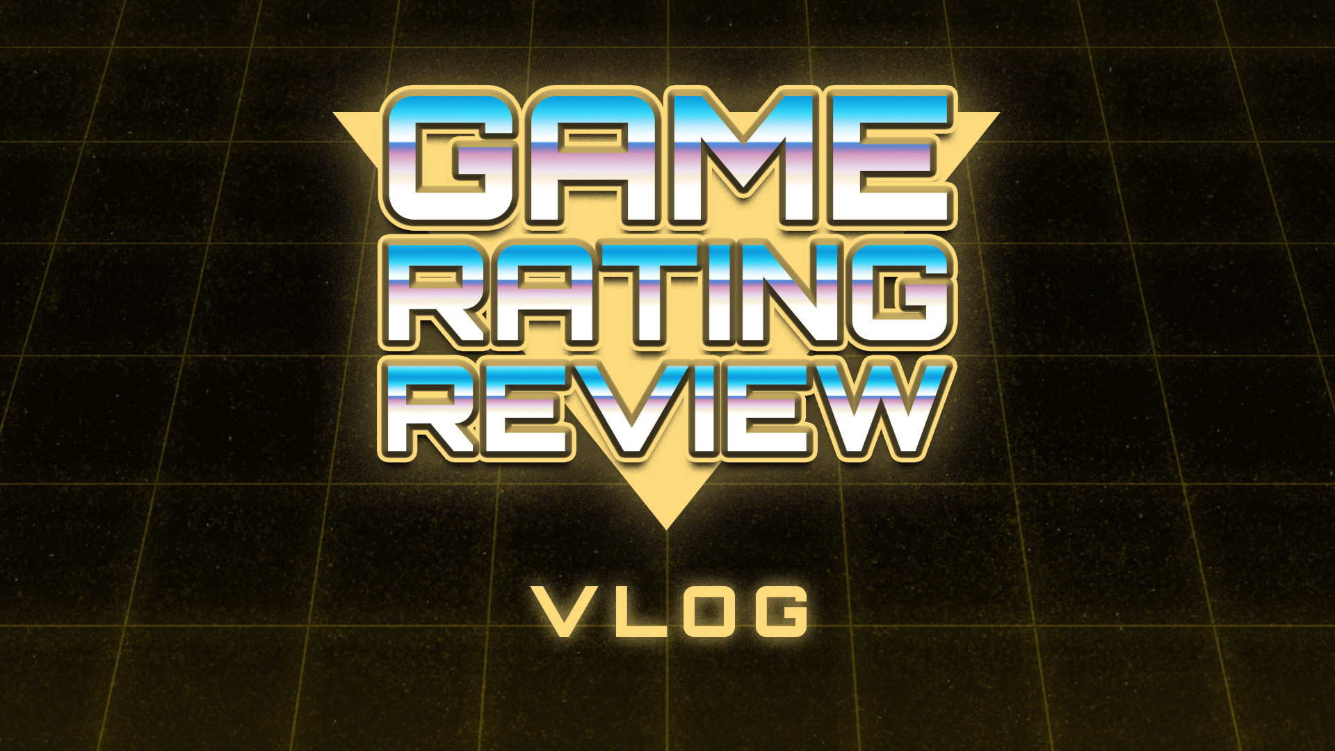 Game Rating Review Vlogs