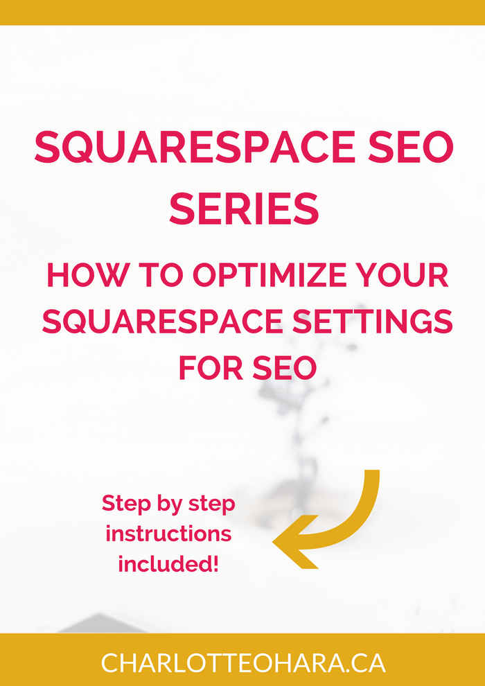 Squarespace SEO Series | How to optimize your squarespace settings for SEO