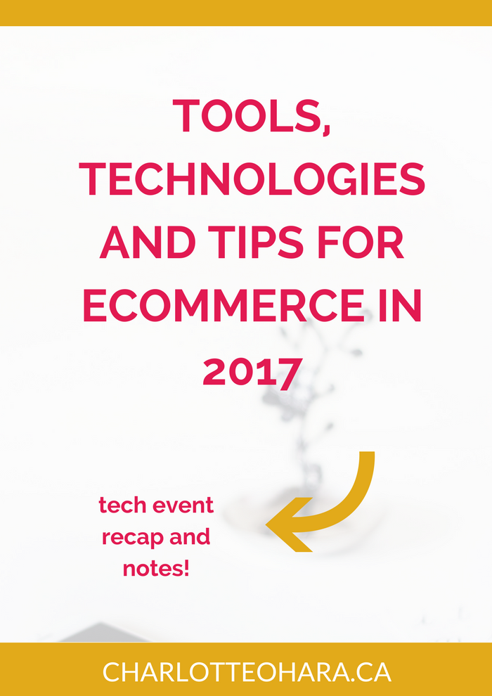 Tools, technologies and tips for ecommerce in 2017