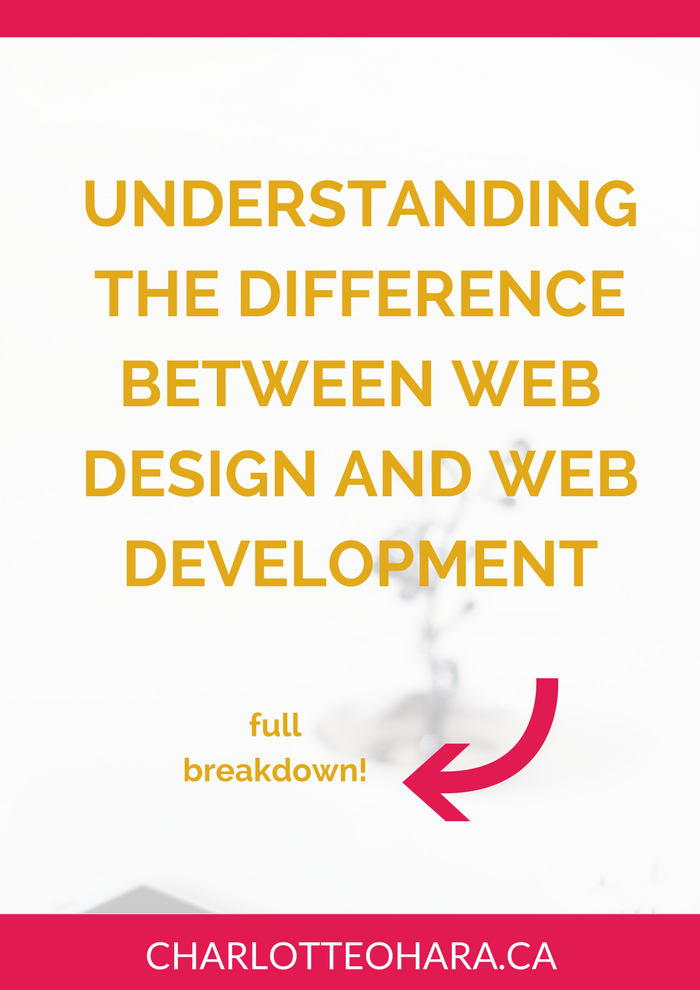 understanding the difference between web design and web development