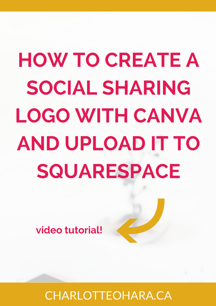 create a social sharing logo with canva and upload it to squarespace