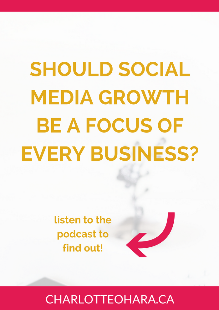 should social media growth be the focus of every website podcast link