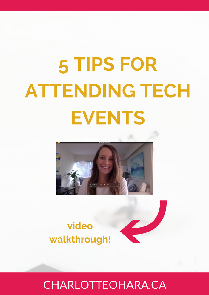 5 tips for attending a tech event | charlotte o'hara