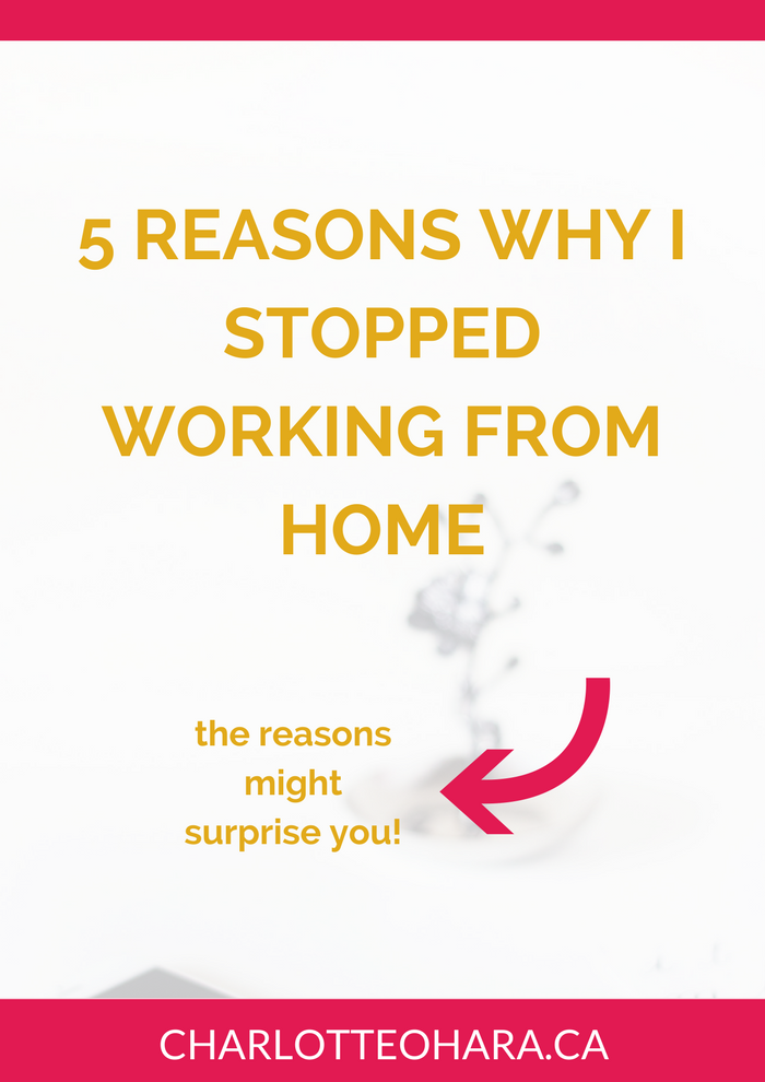 5 reasons why I stopped working from home