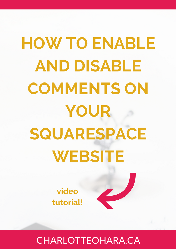 how to enable and disable comments on your squarespace website
