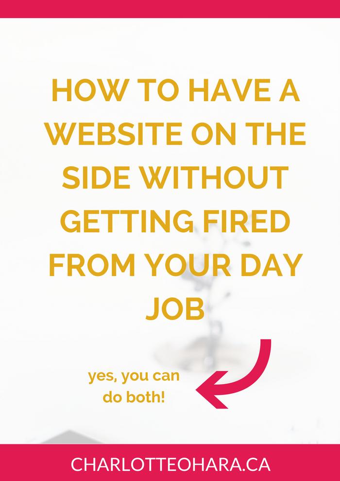 Regular job and website on the side