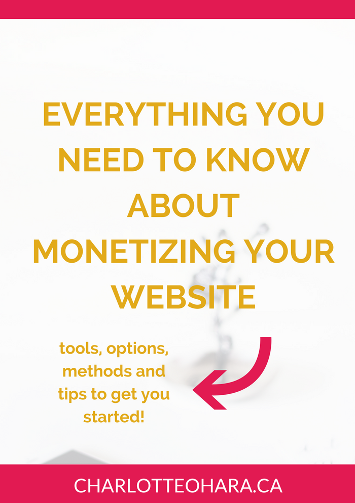 Everything you need to know about monetizing your website