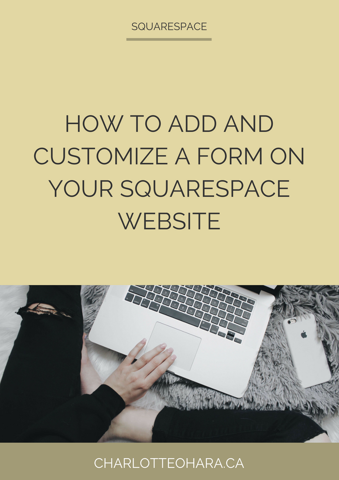 How to add and customize a form on your Squarespace website