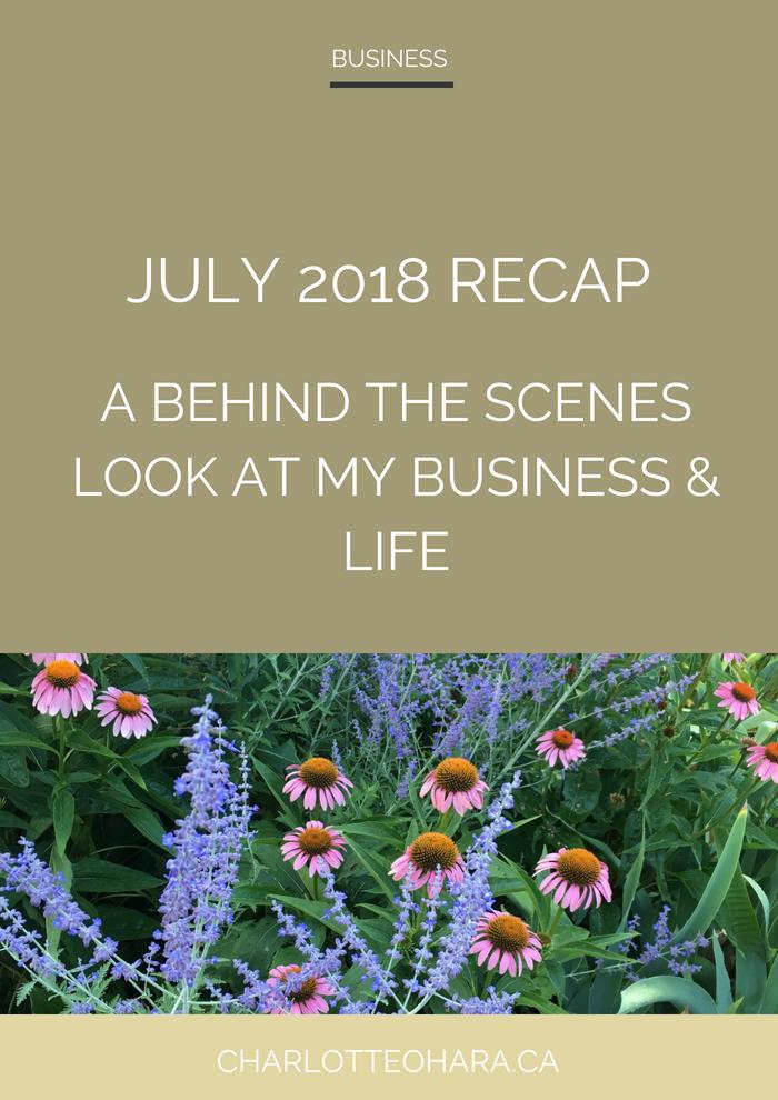 Charlotte O'Hara July 2018 Recap