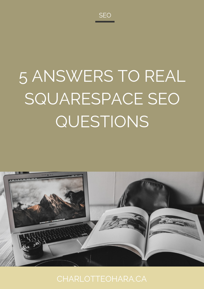5 answers to real Squarespace SEO questions I've received recently | Squarespace SEO Series