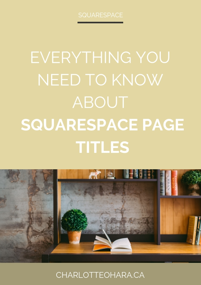 Everything you need to know about Squarespace Page Titles | Squarespace SEO Series