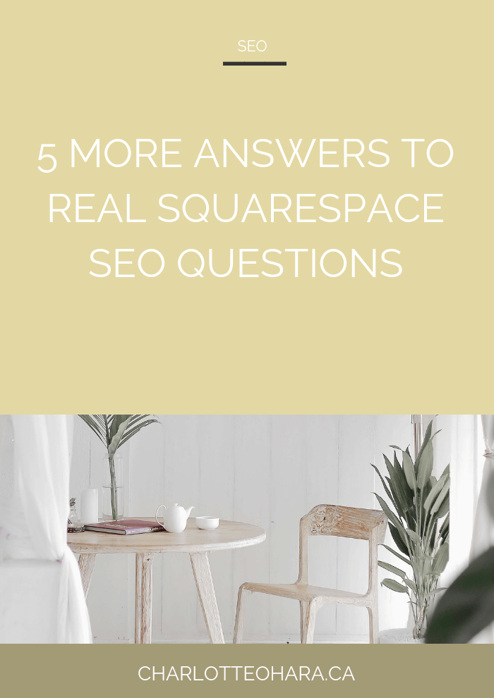5 more answers to real Squarespace SEO questions | Squarespace SEO Series