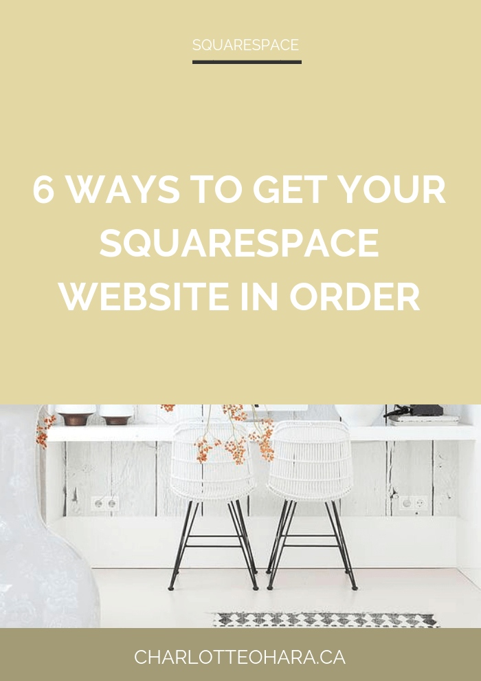 6 Ways to get your Squarespace website in order | Squarespace SEO Series