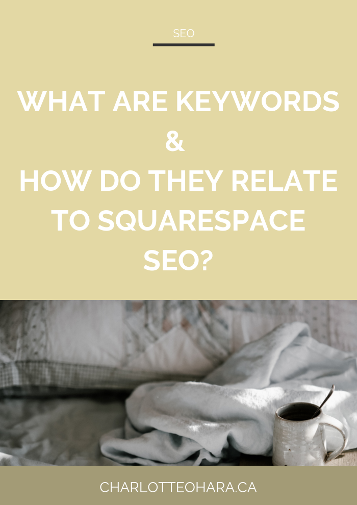 What are keywords and how do keywords relate to squarespace seo | Squarespace SEO Series