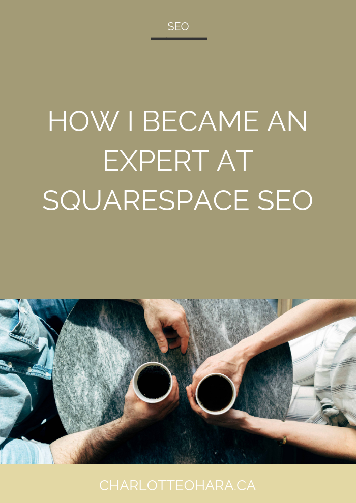 How I became an expert at Squarespace SEO | Squarespace SEO Series