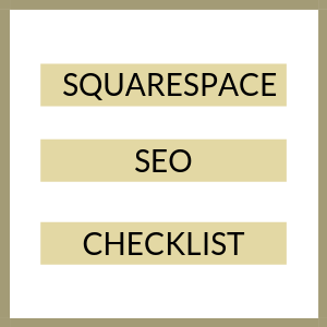 Squarespace SEO Checklist