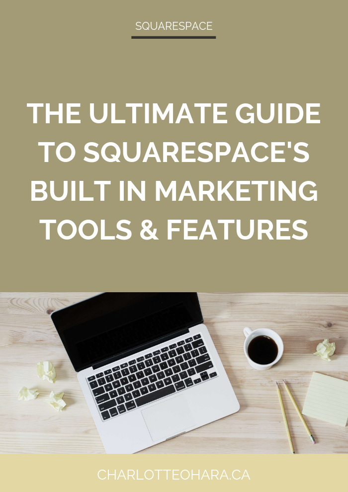 ultimate guide to squarespace's built in marketing tools and features