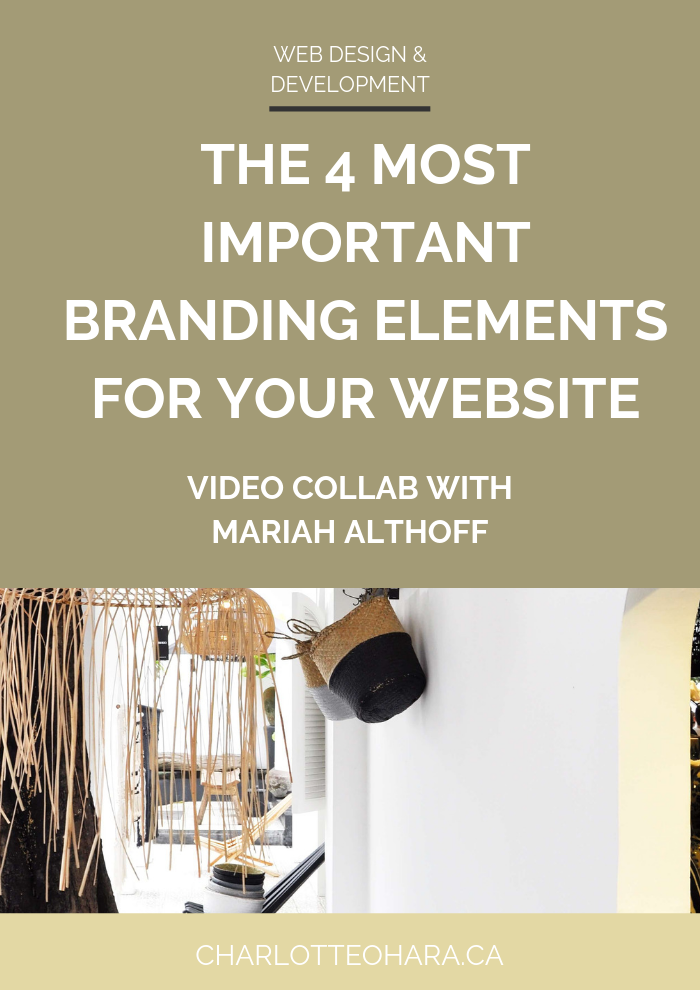 4 important branding elements for website | video collab with Mariah Althoff