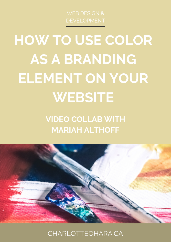 using color as a branding element on your website  | video collab with mariah althoff
