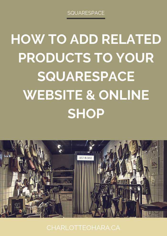 How to add related products to your Squarespace website or online shop