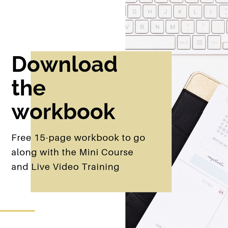 Download the workbook for the mini course & free live video training.png