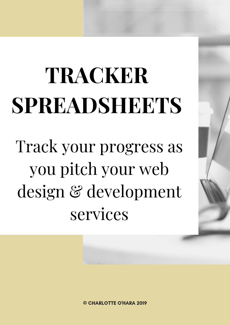 PITCHING YOUR WEB DESIGN & DEVELOPMENT SERVICES - tracker spreadsheets