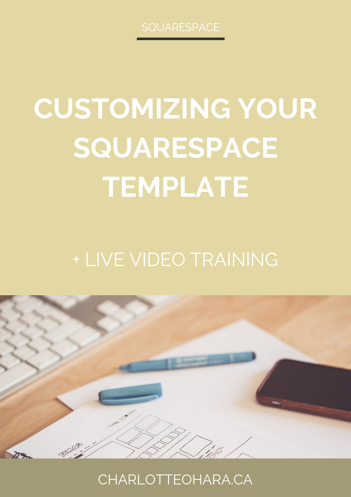 customizing your squarespace website  | live video training extravaganza