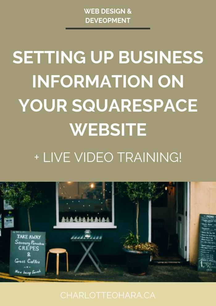 setting up business information on your squarespace website | live video training extravaganza