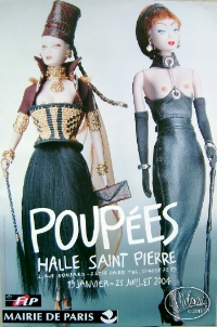 POUPEES, Halle Saint Pierre, Paris, one of the two posters,2004. With Mdvanii TRIBAL MUSK and DISCIPLINE .
